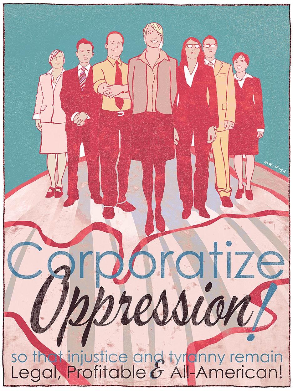 http://www.clowncrack.com/wp-content/uploads/2015/09/Corporatize-Oppression.jpg
